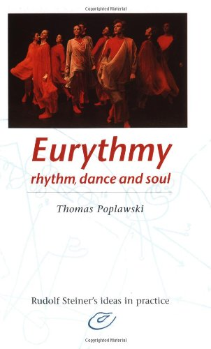 9780880104593: Eurythmy: Rhythm, Dance and Soul (Rudolf Steiner's Ideas in Practice Series)