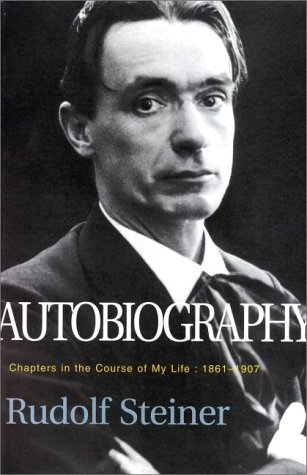 9780880104661: Autobiography: Chapters in the Course of My Life, 1861-1907 (Classics in Anthroposophy)