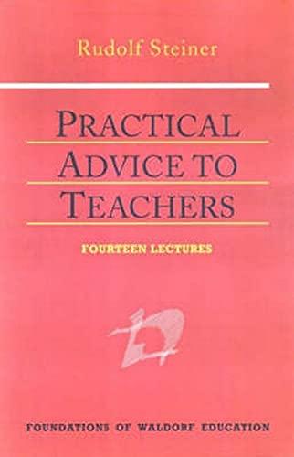 9780880104678: Practical Advice to Teachers