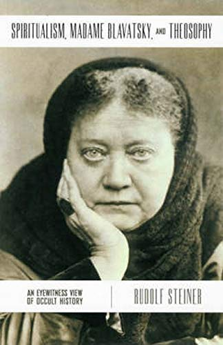 9780880104951: Spiritualism, Madame Blavatsky and Theosophy: An Eyewitness View of Occult History