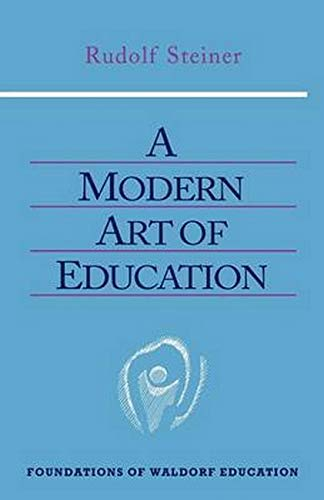 9780880105118: A Modern Art of Education (Foundations of Waldorf Education)