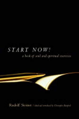 9780880105262: Start Now!: A Book of Soul and Spiritual Exercises