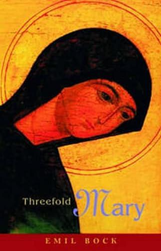 9780880105330: Threefold Mary