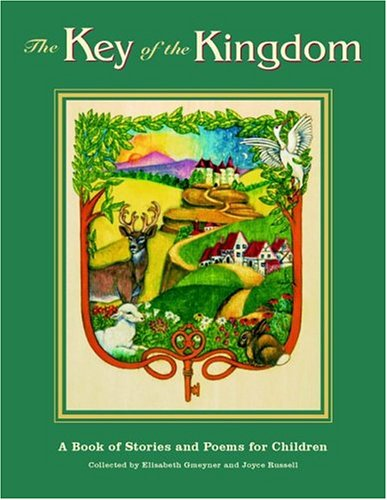 9780880105491: The Key Of The Kingdom: A Book of Stories and Poems for Children