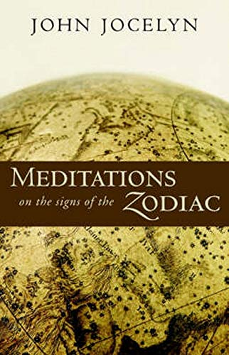 Meditations on the Signs of the Zodiac: John Jocelyn; Illustrator-Elmo