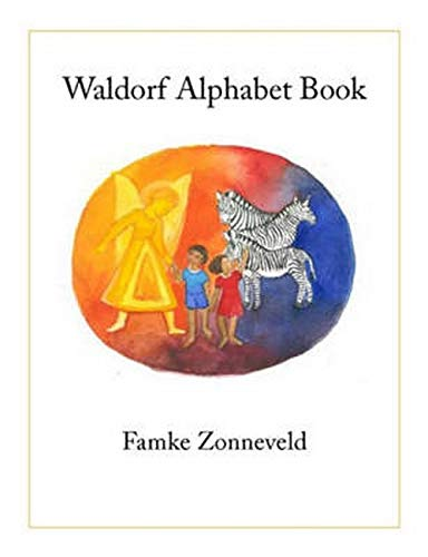 9780880105590: Waldorf Alphabet Book