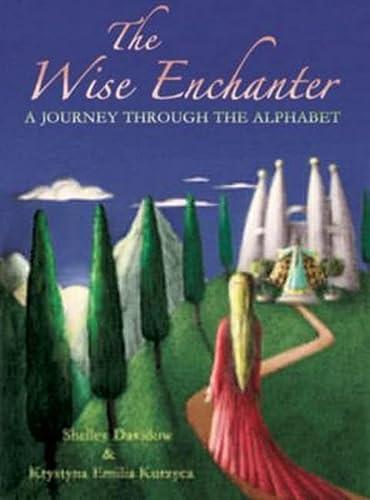 9780880105620: The Wise Enchanter: A Journey through the Alphabet