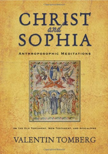 9780880105651: Christ And Sophia: Anthroposophic Meditations on the Old Testament, New Testament, And Apocalypse