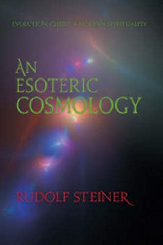 9780880105934: An Esoteric Cosmology: Evolution, Christ & Modern Spirituality (CW 94)