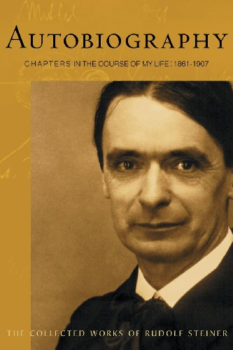 9780880106009: Autobiography: Chapters in the Course of My Life, 1861-1907 (CW 28) (The Collected Works of Rudolf Steiner)
