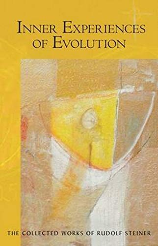 9780880106023: Inner Experiences of Evolution (Collected Works of Rudolf Steiner)