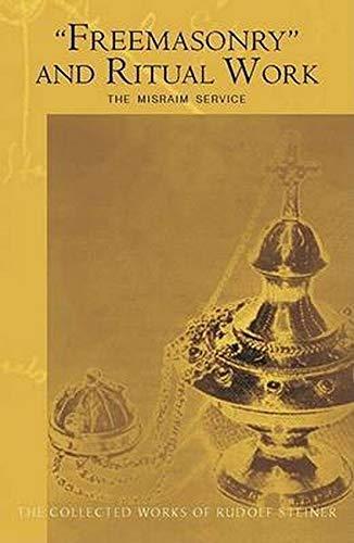 9780880106122: Freemasonry and Ritual Work: The Misraim Service