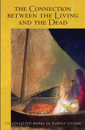 9780880106290: The Connection between the Living and the Dead (Collected Works of Rudolf Steiner)
