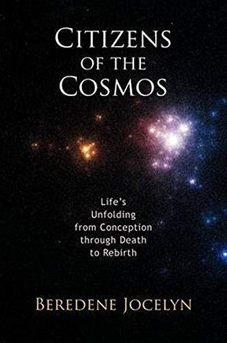 9780880106337: Citizens of the Cosmos: Life's Unfolding from Conception Through Death to Rebirth