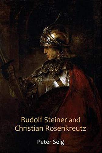 9780880106603: Rudolf Steiner and Christian Rosenkreutz