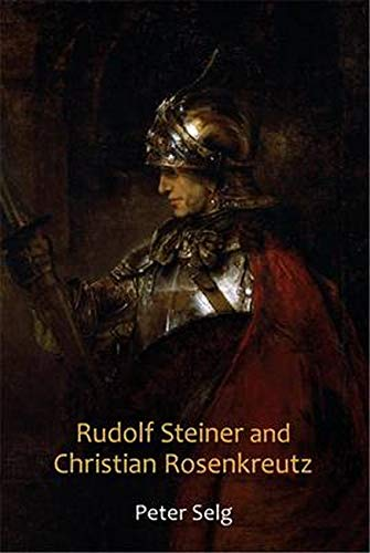 9780880106603: Rudolf Steiner and Christian Rosenkreutz