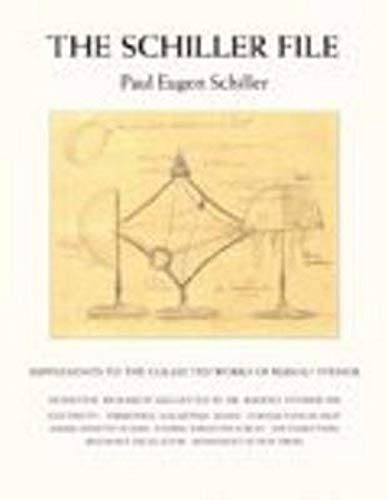 9780880107204: The Schiller File: Supplements to the Collected Works of Rudolf Steiner