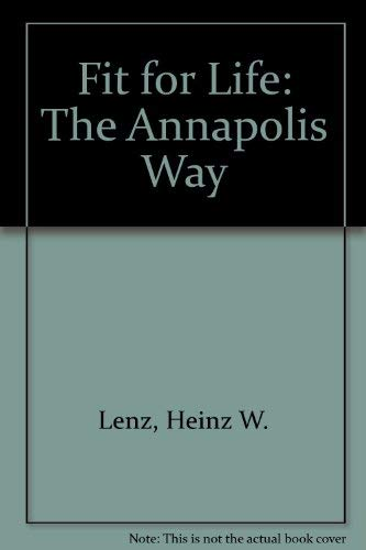 9780880110327: Fit for Life: The Annapolis Way (Fit for Life Annapolis Way Ppr)