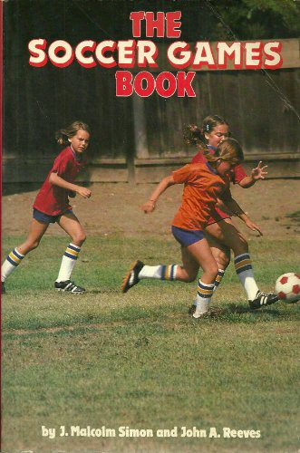 9780880110648: The Soccer Games Book