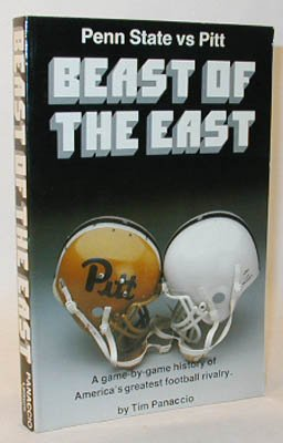 9780880110686: Beast of the East: Penn State vs Pitt : a game-by-game history of America's greatest football rivalry