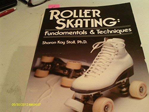 9780880111010: Roller Skating: Fundamentals and Techniques