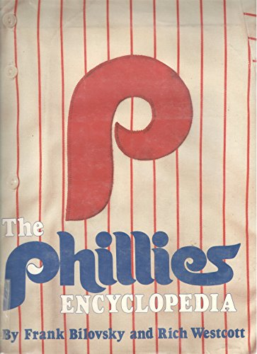 9780880111218: The Phillies encyclopedia
