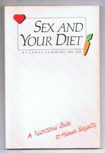 Sex and Your Diet: Candy Cummings