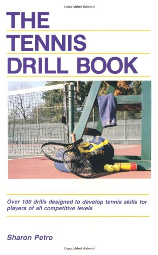 9780880112246: The Tennis Drill Book (Tennis Drill Book, Paper)