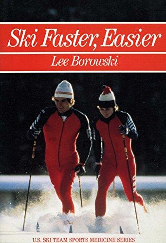 9780880112727: Ski Faster, Easier (U.S. Ski Team Sports Medicine Series)