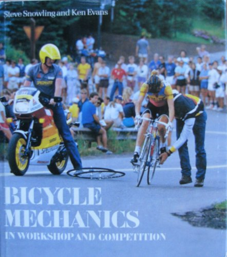 9780880112949: Bicycle Mechanics: In Workshop and Competition