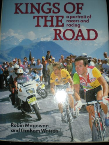 9780880112970: Kings of the Road: A Portrait of Racers and Racing
