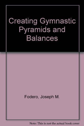 9780880113083: Creating Gymnastic Pyramids and Balances