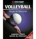 9780880113151: Volleyball Steps to Success (Steps to Success Activity Series)