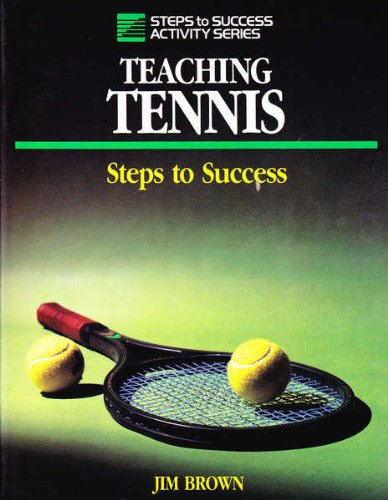 9780880113199: Teaching Tennis: Steps to Success (Steps to Success Activity Series)