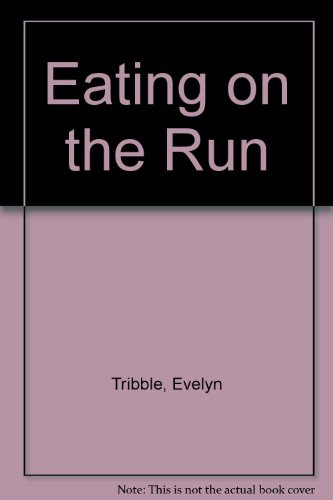 9780880113526: Eating on the Run