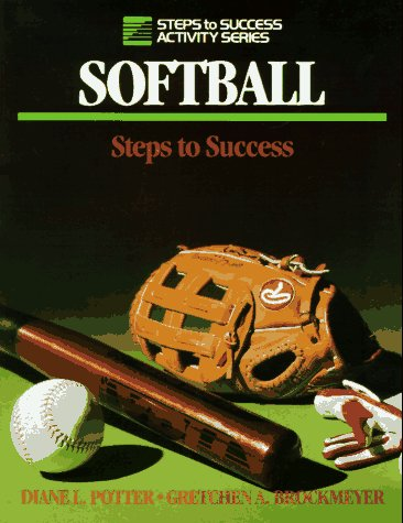 9780880113588: Softball: Steps to Success (Steps to Success Activity Series)