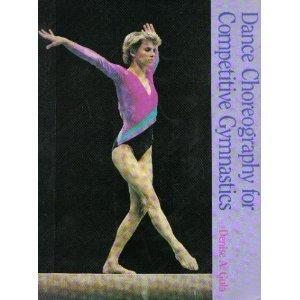 Dance Choreography for Competitive Gymnastics: Gula, Denise A.