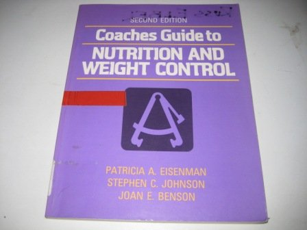 9780880113656: Coaches Guide to Nutrition and Weight Control