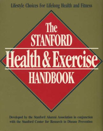Stanford Health and Exercise Handbook: Alumni, Stanford