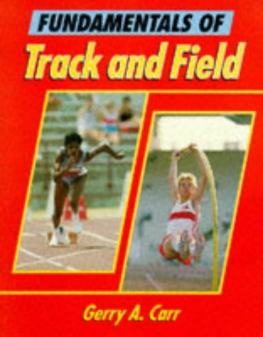 9780880113885: Fundamentals of Track and Field