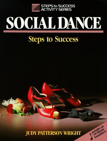 9780880114493: Social Dance: Steps to Success (Steps to Success Activity Series)