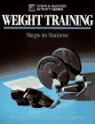 9780880114516: Weight Training-P1 (Steps to Success Activity Series)