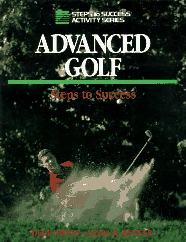 9780880114646: Advanced Golf: Steps to Success (Steps to Success Activity Series)