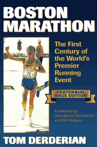 9780880114790: Boston Marathon: The First Century of the World's Premier Running Event