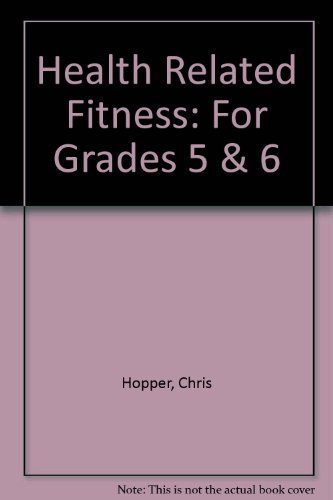9780880114806: Health-Related Fitness for Grades 5 and 6