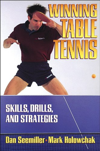 9780880115209: Winning Table Tennis: Skills, Drills, and Strategies