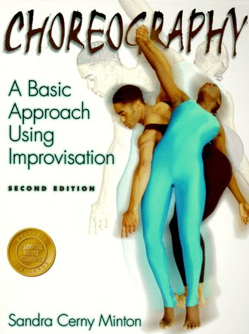 9780880115292: Choreography: A Basic Approach Using Improvisation