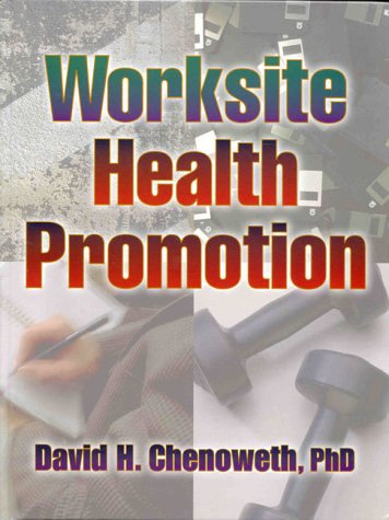 9780880115421: Worksite Health Promotion