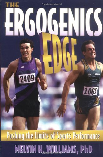 9780880115452: The Ergogenics Edge: Pushing the Limits of Sports Performance