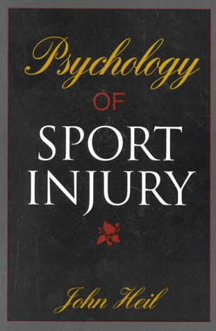 9780880115643: Psychology of Sport Injury.
